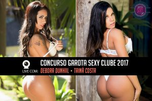 Live Concurso Garota Sexy Clube 2017