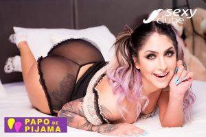 Nathali Pereira - Papo de Pijama - Sexy Clube