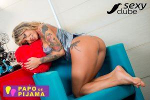 Bia Dominguez - Papo de Pijama- Sexy Clube