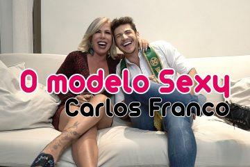 Fala Rô com o modelo Sexy Carlos Franco